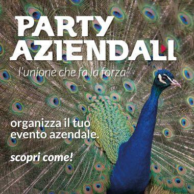 Party Aziendali - L'unione che fa la forza